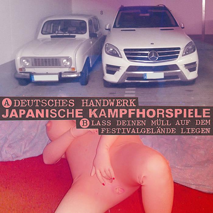 Japanische Kampfhörspiele - Deutsches Handwerk (Single)