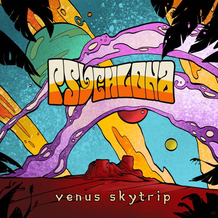 Psychlona - Venus Skytrip (Ripple Music, 21.8.20)