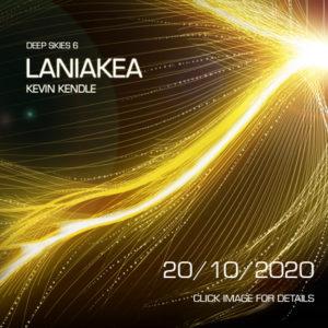 Kevin Kendle – Laniakea (Deep Skies 6; Eventide, 20.10.20)
