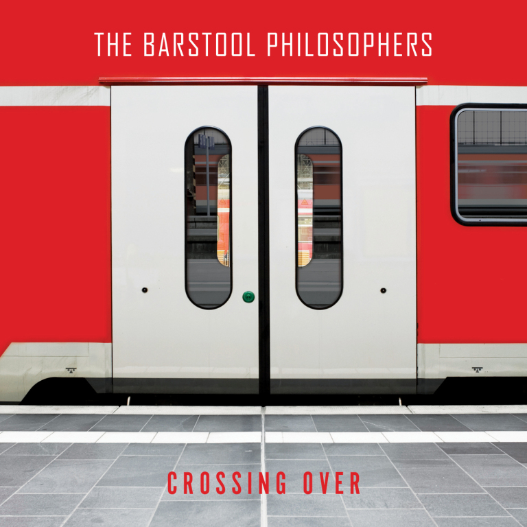 The Barstool Philosophers – Crossing Over (unsigned/JFK, 11.12.15)