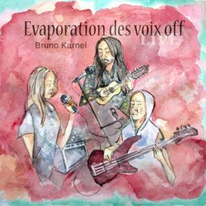 Burno Karnel - Evaporation des voix off (unsigned, 23.11.20)