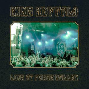 King Buffalo - Live At Freak Valley Festival (RockFreaksRecords, 11.12.21)