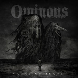 Lake Of Tears – Ominous (AFM, 19.2.21)