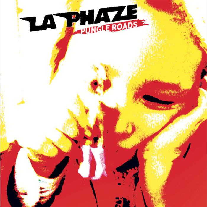 La Phaze -Pungle Road (Atypeek, 15.4.20)
