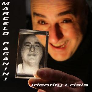Marcelo Paganini - Identity Crisis (unsigned, 11.12.20)