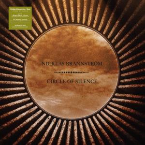 Nicklas Brännström – Circle of Silence (unsigned, 6.11.20)