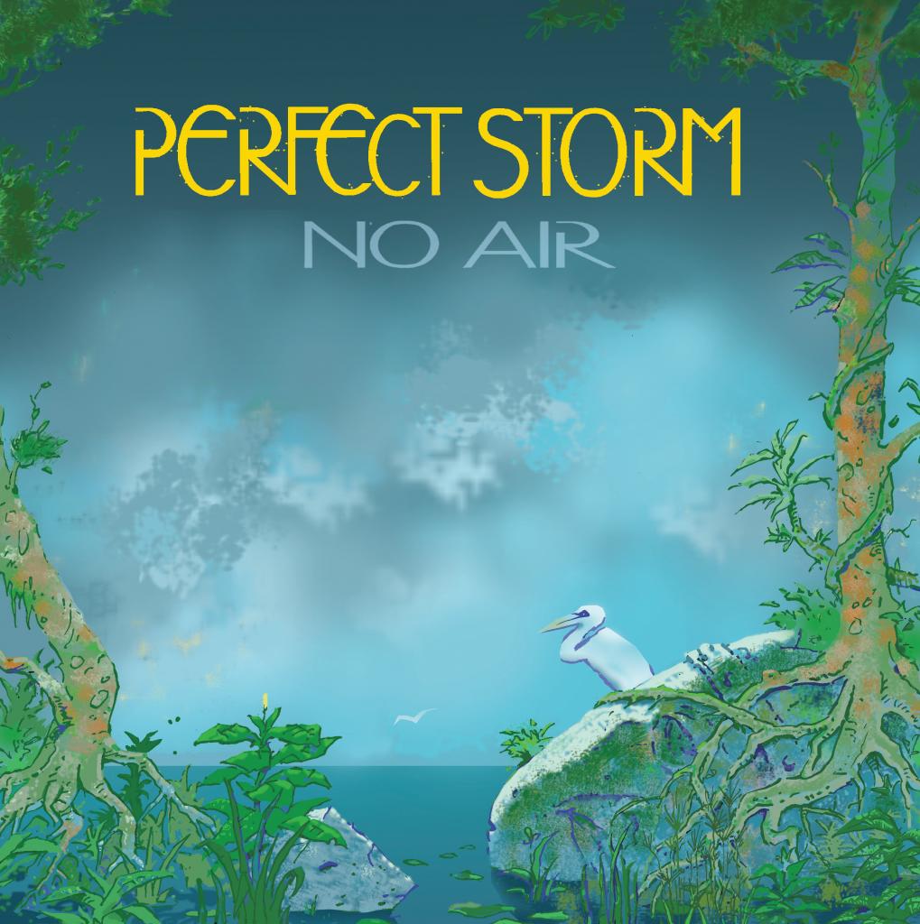Perfect Storm - No Air (Glassville/DMW, 19.3.21?)