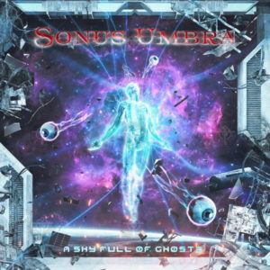 Sonus Umbra - A Sky Full Of Ghosts (unsigned/JustForKicks, 22.12.20)
