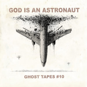 God Is An Astronaut – Ghost Tapes ' 10 (Napalm Records, 12.02.21)