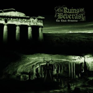 The Ruins Of Beverast – The Thule Grimoires (Ván Records, 30.01.21)