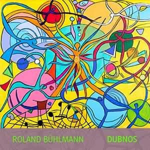 Roland Bühlmann – Dubnos (unsigned, 22.12.20)