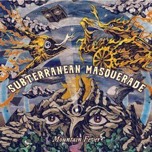Subterranean Masquerade – Mountain Fever (Sensory Records/Al!ve, 14.05.21)