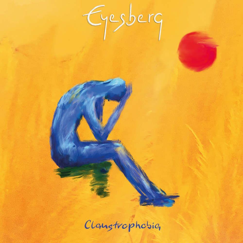 Eyesberg - Claustrophobia (PPR, 5.2.21)