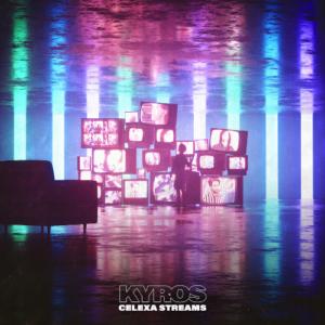 Kyros – Celexa Stream (White Star Records, 26.03.21)