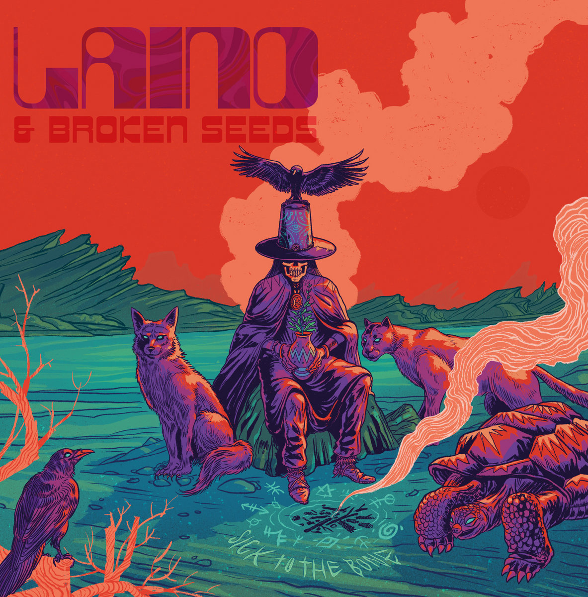 Laino & The Broken Seeds - Sick To The Bone (Off Label Records/Brokensilence, 28.5.21)