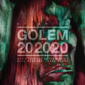 Stearica – Golem 202020 (Monotreme Records/Cargo Records, 19.03.21)
