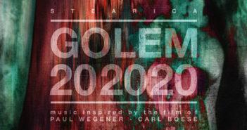 Stearica – Golem 202020 (Monotreme Records/Cargo Records, 19.03.21)