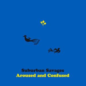 Suburban Savages - Demagogue Days (Apollon, 3.3.21)