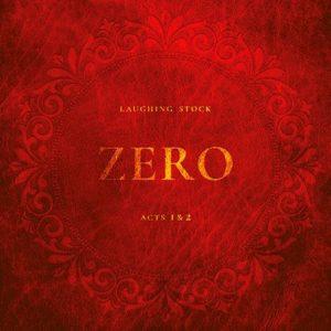 Laughing Stock – Zero • Acts 1 & 2 (Apollon Records Prog/Plastic Head, 19.03.21)