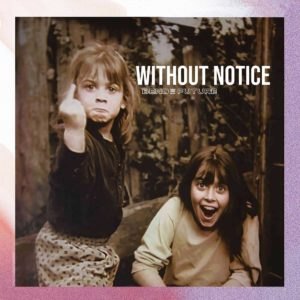 Bend The Future - Without Notice (Tonzonen/Soulfood, 16.4.21)