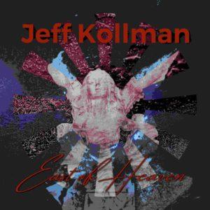 Jeff Kollman – East Of Heaven (Marmaduke, 21.5.21)