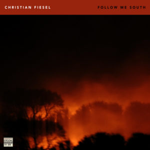 Christian Fiesel – Follow Me South (CyclicalDreams, 12.2.21)