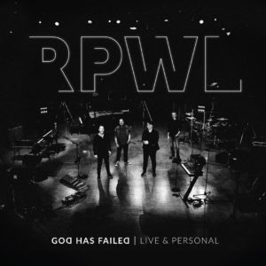 RPWL - God Has Failed - Live & Personal (GAOM/Soulfood, 30.4.21)