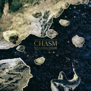WhenWavesCollide-Chasm-Antigony-23.04.2021