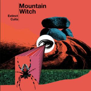 Mountain Witch - Extinct Cults (ThisCharmingMan, 29.05.20)