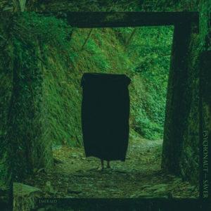 Psychonaut / Sâver – Emerald (Split Release) (Pelagic Records, 14.05.21)
