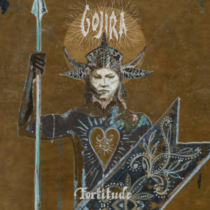 Gojira – Fortitude (Roadrunner Records/WMG, 30.04.21)