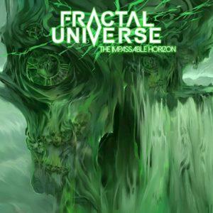 Fractal Universe – The Impassable Horizon (Metal Blade Records, 25.06.21)