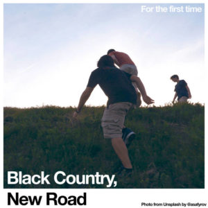 Black Country, New Road - For The First Time (Ninja Tune/Rough Trade, 05.2.2021)