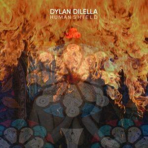 Dylan DiLella – Human Shield (Nefarios Industries, 30.07.21)