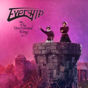 Evership – The Uncrowned King Act 1 (AtkinsongProd/MRR/JFK, 21.5.21/11.6.21)