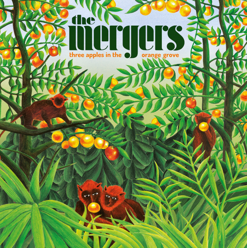 The Mergers - Three Apples In The Orange Grove (Soundflat Records / Brokensilence, 2021)