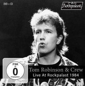 Tom Robinson & Crew – Live At Rockpalast 1984   (MiG, 30.7.21)
