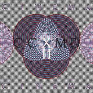 Cinema Cinema – CCXMDII (Nefarious Industries, 20.08.2021)
