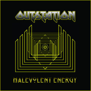 Outstation - Malevolent Energy (unsigned, 14.7.21)