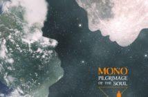 Mono – Pilgrimage Of The Soul (Pelagic Records, 17.09.21)