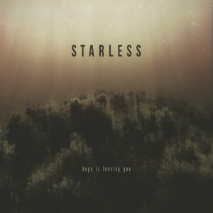 Starless – Hope Is leaving You (Eigenveröffentlichung, 10.09.21)