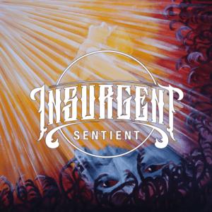 Insurgent – Sentient (EP), Eigenveröffentlichung, 06.08.21)