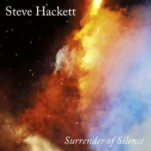 Steve Hackett - Surrender Of Silence (IOM/Sony, 10.09.21)
